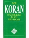 Der Koran Die Heilige Schrift des Islam