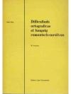 Difficutads ortograficas el lungatg romontsch-su..