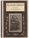 """Dr. Barnardo - Der Vater der """"Niemandskinder"""""""