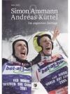 Simon Ammann & Andreas Küttel - Die ungleichen Z..