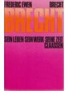 Brecht - Sein Leben-Sein Werk-Seine Zeit