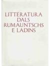 Litteratura dals Rumauntschs e Ladins