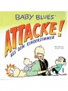 Baby Blues 16 - Attacke! Aus dem Kinderzimmer