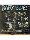 Baby Blues 10 - Zwei + Eins Reicht (Erst mal)