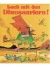 Lach mit den Dinosauriern!