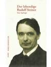 Der Lebendige Rudolf Steiner
