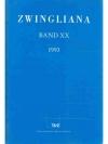 Zwingliana. Band XX 1993