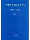Zwingliana. Band XXIV 1997