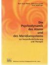 Die Psychodynamik des Atems und des Meridiansyst..
