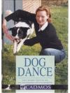 Dog Dance - Vom ersten Schritt bis zur komplette..