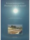 Sonnenheilmittel - Medizin der Zukunft