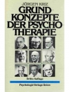 Grund-Konzepte Der Psycho-Therapie