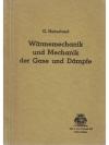 Wärmemechanik und Mechanik der Gase und Dämpfe