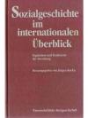 Sozialgeschichte im internationalen Überblick