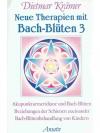 Neue Therapie mit Bach-Blüten 3