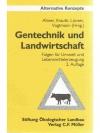 Gentechnik und Landwirtschaft