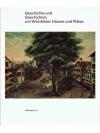 Geschichte und Geschichten um Weinfelder Häuser ..