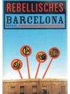 Rebellisches Barcelona