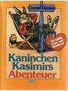 Kaninchen Kasimirs Abrnteuer