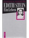 Edith Stein - Ein Leben