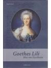 Goethes Lili - Elise von Türckheim