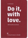 Do it, with love. 100 Creative Essentials