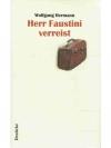 Herr Faustini verreist