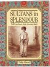 Sultans in Spendour