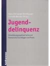 Jugenddelinquenz - Entwicklungspsychiatrische un..
