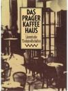 Das Prager Kaffeehaus