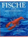 Fische und Meeresfrüchte