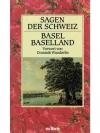 SAGEN DER SCHWEIZ: BASEL BASELLAND