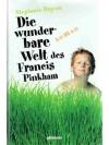 Die wunderbare Welt des Francis Pinkham