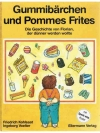 Gummibärchen und Pommes Frites