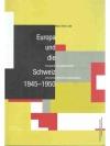 Europa und die Schweiz 1945-1950