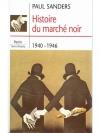 Histoire du marché noir 1940-1946