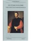 Die Führungslehre von Niccolo Machiavelli