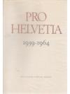Pro Helvetia 1939-1964