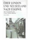 Über London und Neuseeland nach Eggiwil