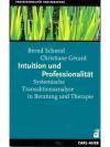 Intuition und Professionalität