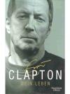 Eric Clapton - Mein Leben