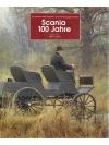 Scania 100 Jahre - Ein Jahrhundert Industrie- un..