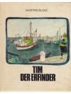 Tim, der Erfinder