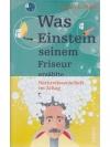 Was Einstein seinem Friseur erzählte - Naturwiss..