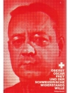 Oscar Frey und der Schweizerische Widerstandswille