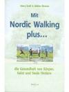 Mit Nordic Walking plus...