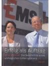 Erfolg als Auftrag - Ems-Chemie: Die Geschichte ..
