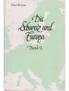 Die Schweiz und Europa - Band 2