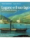 Lugano e il suo lago