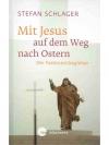 Mit Jesus auf auf dem Weg nach Ostern